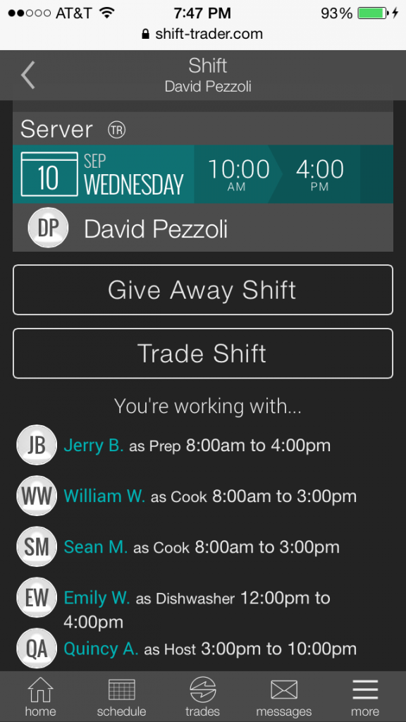 Tap Trade Shift after you are sure this is the shift you want to trade.
